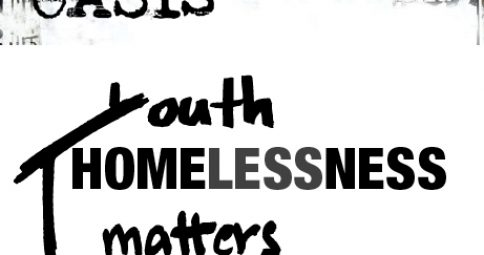 The Oasis teaching resource: Youth homelessness matters
